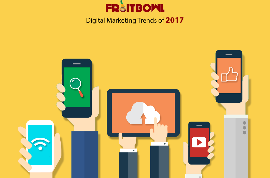 Top Digital Marketing Trends of 2017